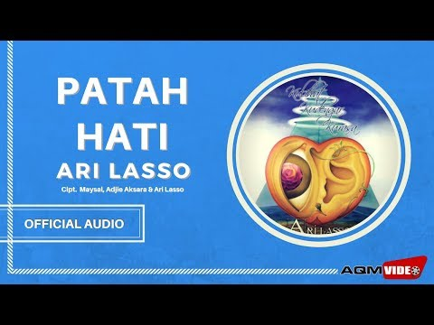 Ari Lasso - Patah Hati | Official Audio