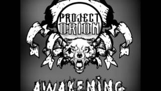 Project Orion - Awakening