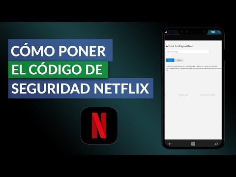 Cómo Poner el Código de Seguridad en Netflix