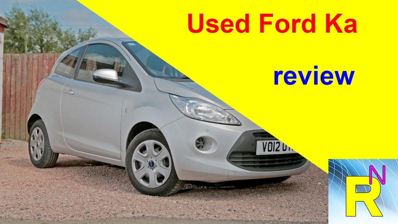 Car Review Used Ford Ka Review Read Newspaper Tv
