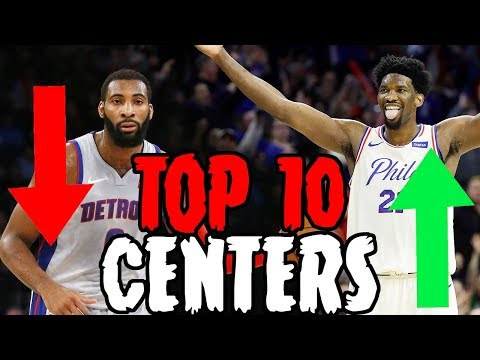 Top 10 Centers In The NBA 2018-2019 Season