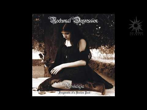 Nocturnal Depression – Nostalgia (Full Album)