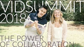 VID SUMMIT 2018 // The Power of Collaboration! // (Our Application)