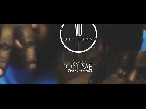 Scrilla - On Me (Official Video)