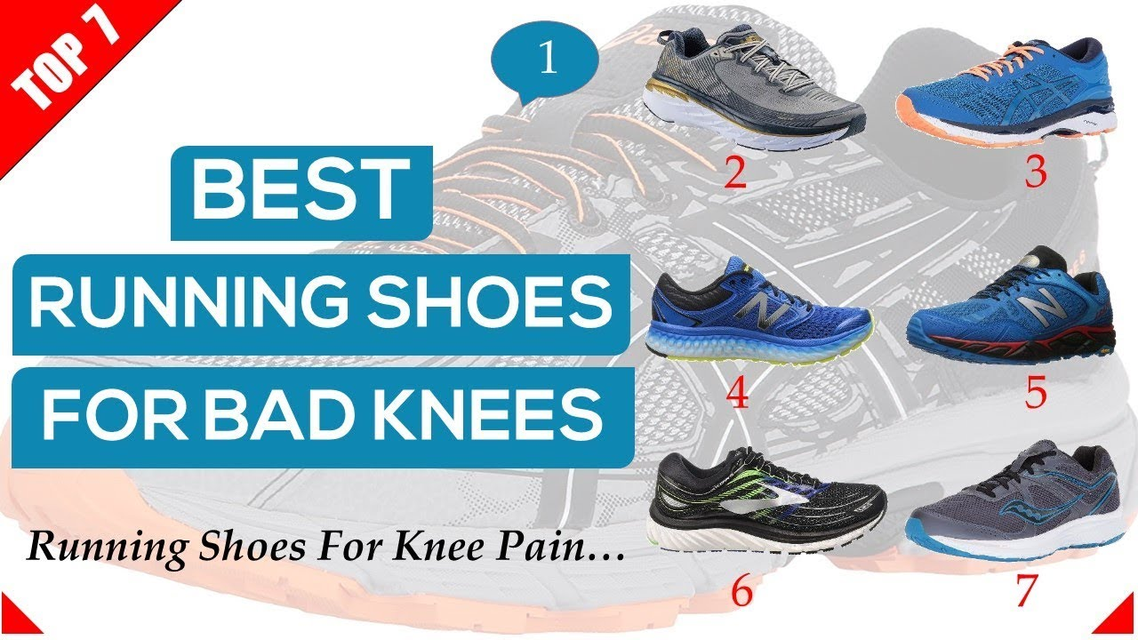 Best Running Shoes For Bad Knees 7 Men Shoes For Knee Pain Youtube