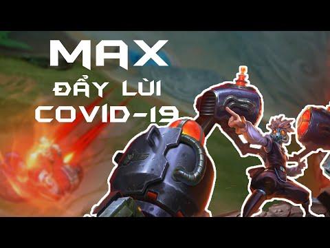 Max Thần Đồng Sinh Hóa | QUYẾT CHIẾN VỚI COVID-19 - Garena Liên Quân Mobile