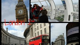♡ LondonVlog #2 • OXFORD STREET,BIG BEN, LONDON EYE E... ♡