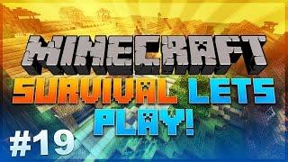WE'RE FARMING! - MINECRAFT Survival #19