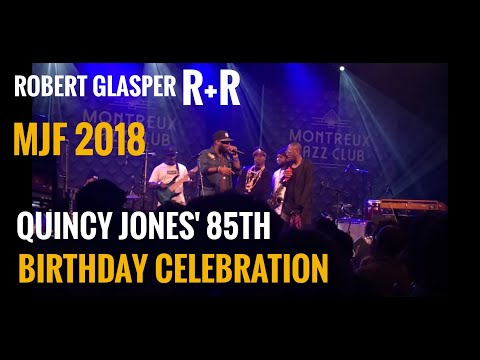 Montreux Jazz Festival 2018 | R+R (Robert Glasper) | Quincy' Celebration Mp3