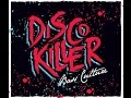 Download DISCO KILLER Bass Culture  MP3 song and Music Video