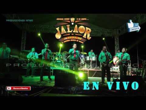 JALAOR SHOW en Salina Cruz |Audio 74|