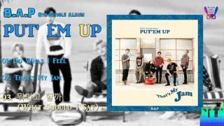 B A P PUT EM UP 5th Single