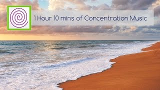 1 hour 10 minutes of concentration music for learning or meditation. focus on tasks better.