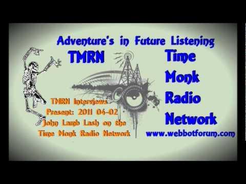John Lamb Lash ~ TMRN 2011 04~02 Time Monk Radio Interviews Present: