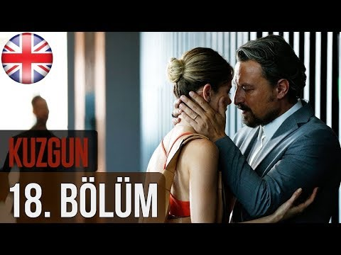Kuzgun (The Raven) - Episode 18 English Subtitles HD
