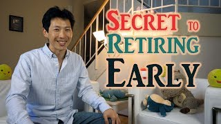 Secret to Retiring Early