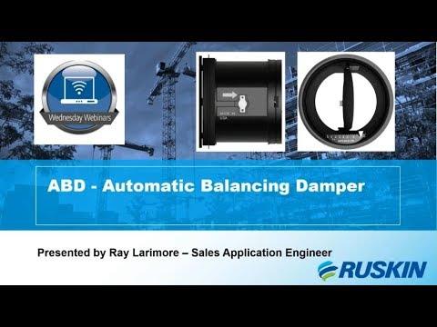 Ruskin ABD Automatic Balancing Damper Solutions Webinar Replay