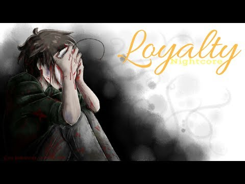 LOYALTY | Nightcore