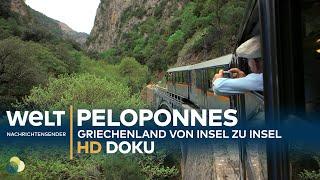 Der Peloponnes - Griechenland von Insel zu Insel | HD Doku