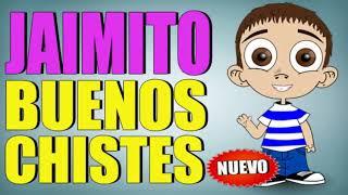 CHISTES 2019 - CHISTES DE JAIMITO - EPISODIO 2 - CHISTES CORTOS - CHISTES GRACIOSOS