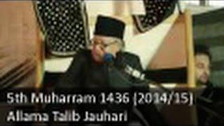 5th Muharram Majlis | Allama Talib Johri | 1436 (2014/15) - Zuljana.com