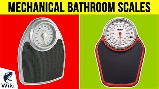 8 Best Mechanical Bathroom Scales 2019