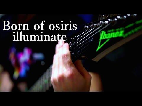 Born of osiris   illuminate guitar play