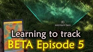 Call of the Wild Hunting Game - Beta Ep. 5 - Learning to track