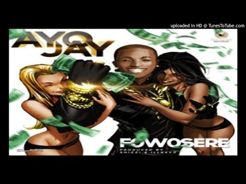 Ayo-Jay-Fowosere (2016 MUSIC)