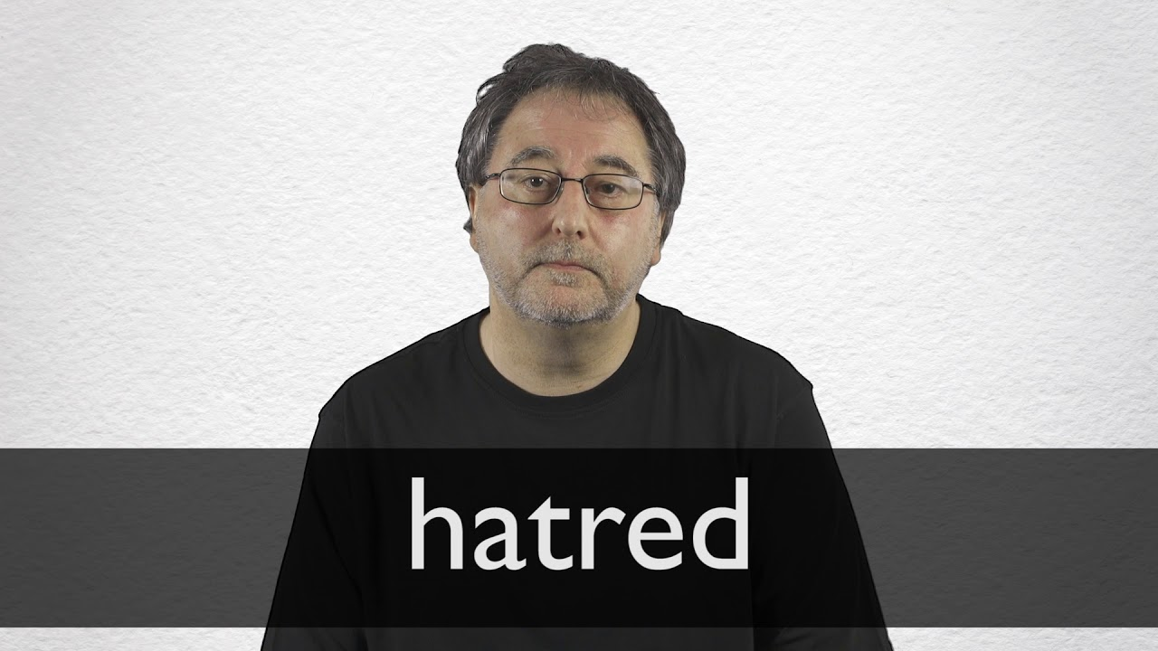 How to pronounce HATRED in British English