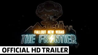 Fallout: The Frontier - Release Trailer