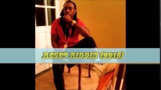 Kiprich   Fi Nuttin Raw   Reset Riddim 2015 @Kipponubehavior @reallyfee