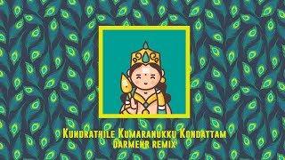 Thaipusam Remix // Kundrathile Kumaranukku Kondattam Remix 2019   DARMENR
