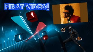 The Weeknd - Blinding Lights | Beat Saber | First Video | Welcome to my Channel!!