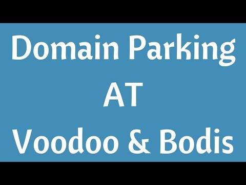 How to Domain Park with Voodoo and Bodis