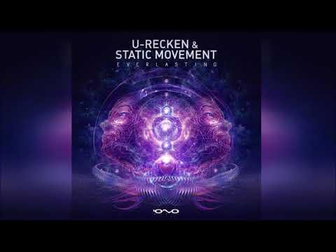 Static Movement & U-Recken - Everlasting ᴴᴰ