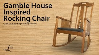 Gamble House Inspired Rocking Chair Project Overview