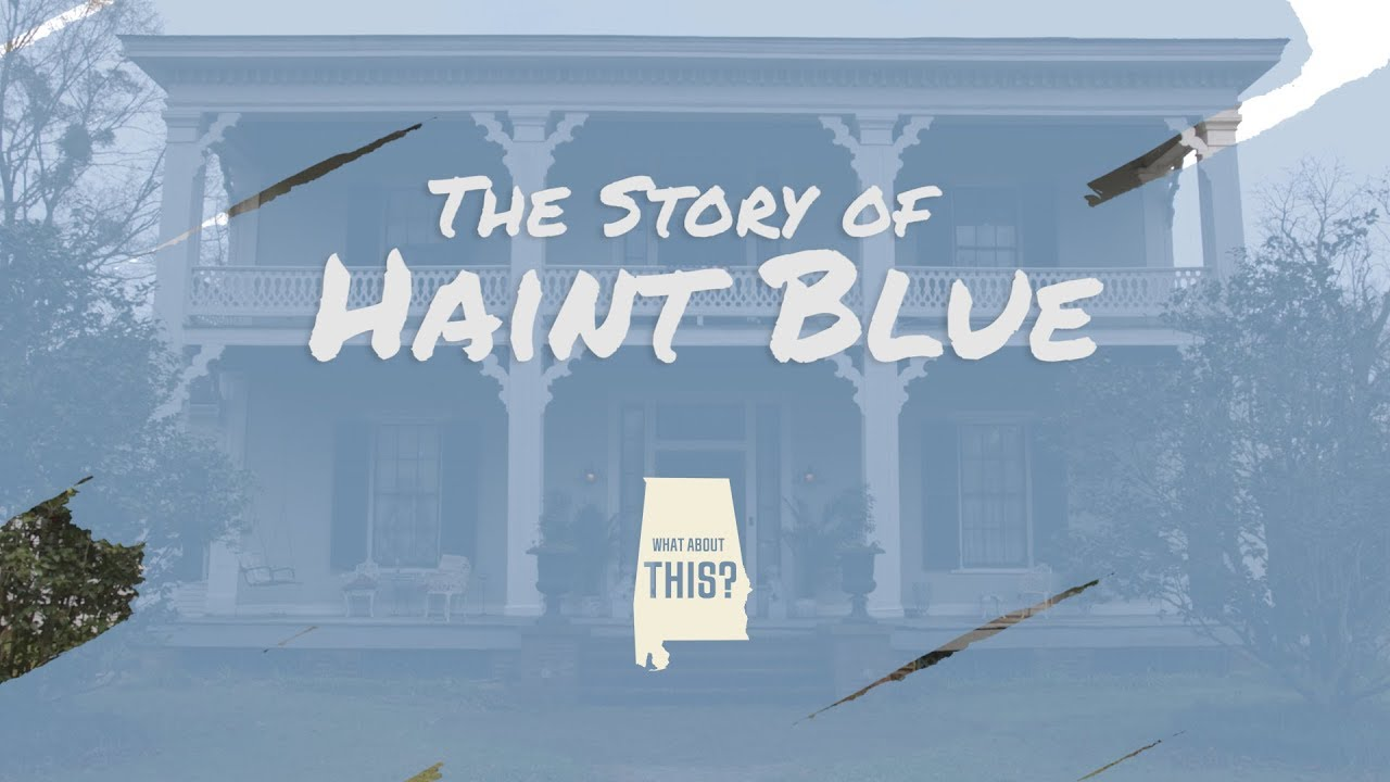 The Story Of Haint Blue What About This