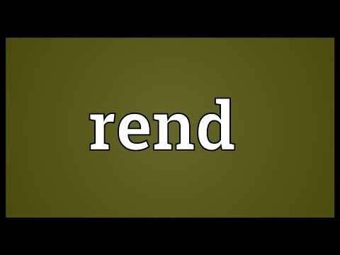 Rend Meaning