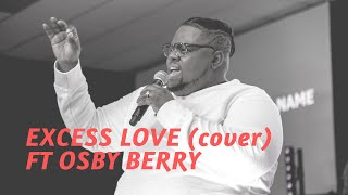 EXCESS LOVE feat. Osby Berry