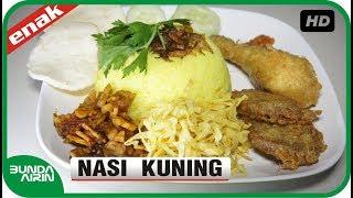 Cara Membuat Nasi Kuning Resep Masakan Indonesia Sehari Hari Mudah Simpel - Bunda Airin