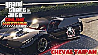 Gta 5 Online |  NEW Cheval Taipan  - SA Super Series DLC- Test Drive Show