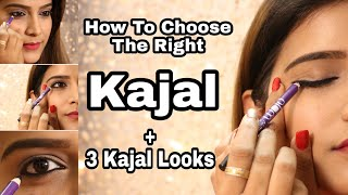 How to : Choose the Right Kajal & How To Apply| Tips & Tricks | 3 different looks | super Style Tips
