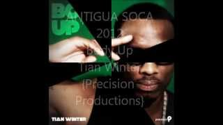 Antigua Soca 2012 - Body up - Tiam Winter {produced by Precision Productions}