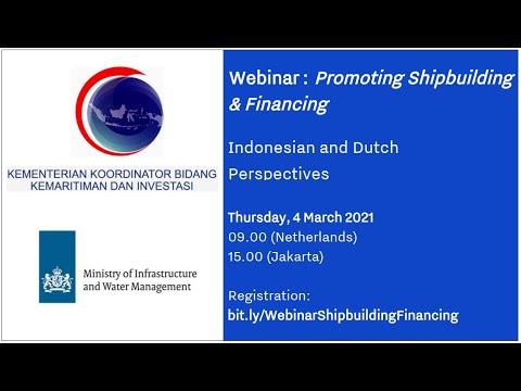 Maritime Webinar #3: Webinar on Promoting Shipbuilding and Financing, 4 March 2021