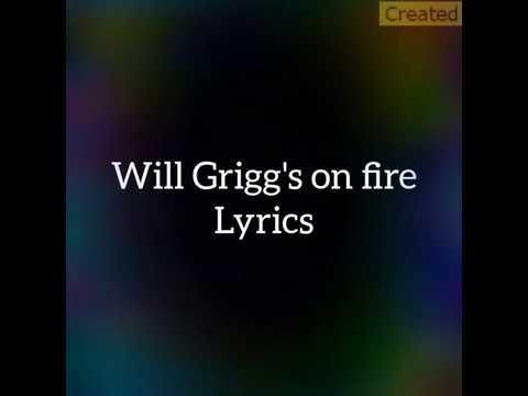 Will grigg's on fire lyrics