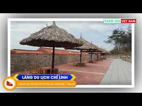 Làng Du Lịch Chí Linh - Thành phố Bà Rịa - Vũng Tàu l Khám Phá Việt Nam