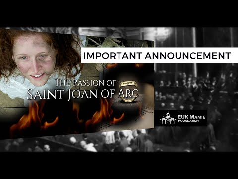 The Passion of Saint Joan of Arc - Important announcement