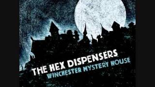 The Hex Dispensers My Love is A Bat