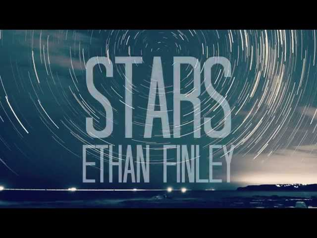Ethan Finley - Stars (Official Lyric Video)